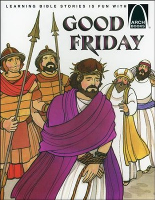 Good Friday, Easter Arch Books  -     By: Louise Ulmer
