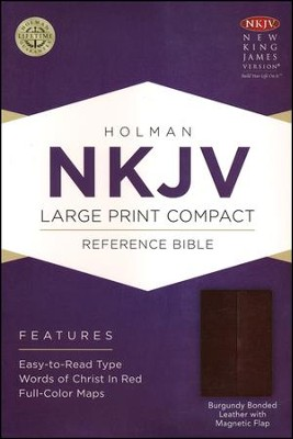 NKJV Large Print Compact Reference Bible, Burgundy Bonded Leather with Magnetic Flap  -