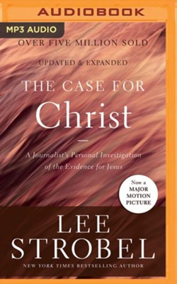 The Case for Christ: A Journalist's Personal Investigation of the Evidence for Jesus - unabridged audio book on MP3-CD  -     Narrated By: Richard Fredricks     By: Lee Strobel