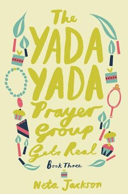 The Yada Yada Prayer Group Gets Real - eBook  -     By: Neta Jackson