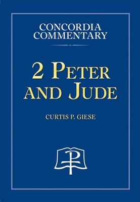2 Peter and Jude  -     By: Curtis P. Giese