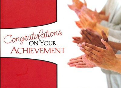 Congratulations on Your Achievement  -     By: Kathy Shutt