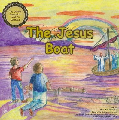 The Jesus Boat  -     By: Jim Reimann     Illustrated By: Najwan Zoubi