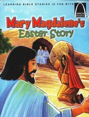 Mary Magdalene's Easter Story Easter Arch Books  -