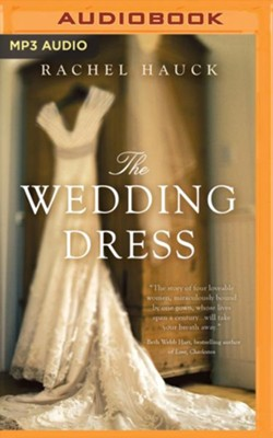 The Wedding Dress - unabrodged audiobook on MP3-CD  -     By: Rachel Hauck