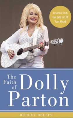 The Faith of Dolly Parton, Unabridged Audiobook on CD   -     By: Dudley Delffs