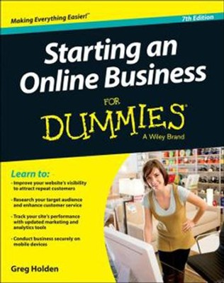 Starting an Online Business For Dummies  -     By: Greg Holden