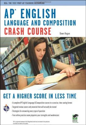 AP English Language & Composition Crash Course  -     By: Dawn Hogue