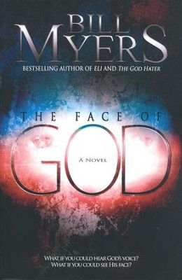 The Face of God   -     By: Bill Meyers