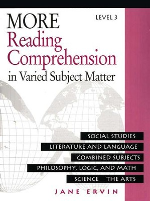 More Reading Comprehension in Varied Subject Matter, Level 3, Grade 11   -     By: Jane Ervin