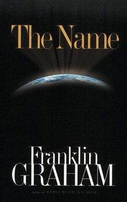 The Name, softcover                  -     By: Franklin Graham
