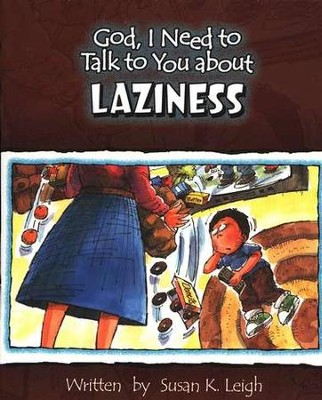 God, I Need to Talk to You about Laziness (10 pack)   -     By: Susan K. Leigh