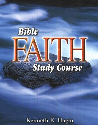 Bible Faith Study Course  -     By: Kenneth E. Hagin