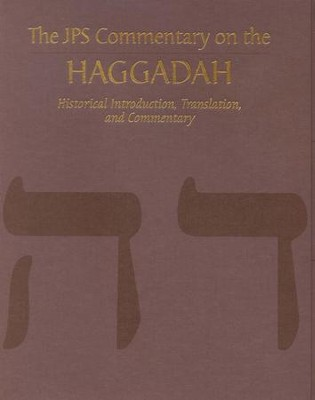 The JPS Commentary on the Haggadah   -     By: Joseph Tabory