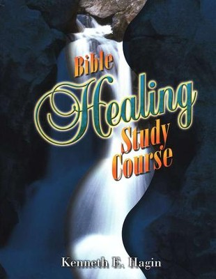 Bible Healing Study Course  -     By: Kenneth E. Hagin