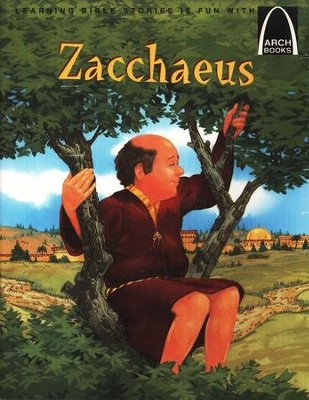 Arch Books Bible Stories: Zacchaeus   -