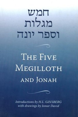 The Five Megilloth and Jonah   -     By: H.L. Ginsberg, ed.