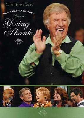 Giving Thanks, DVD   -     By: Bill Gaither, Gloria Gaither, Homecoming Friends