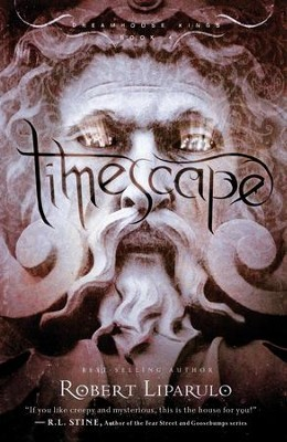 Timescape: Dreamhouse Kings, Book #4 - eBook  -     By: Robert Liparulo