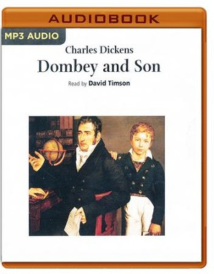 Dombey and Son - unabridged audio book on CD  -     Narrated By: David Timson     By: Charles Dickens
