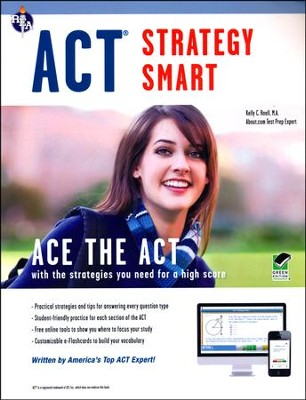ACT Strategy Smart  -     By: Kelly C. Roell
