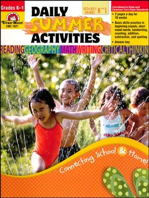 Daily Summer Activities, Moving from Kindergarten to Grade One         -     Edited By: Marilyn Evans     By: Jo Ellen Moore     Illustrated By: Jo Larsen