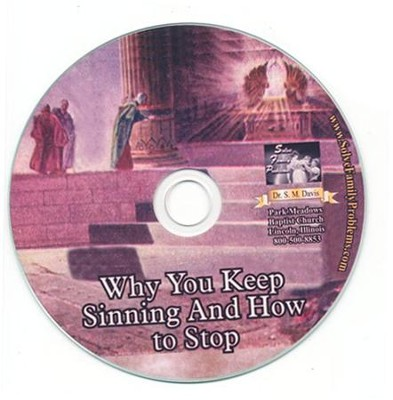 Why You Keep Sinning and How to Stop Audio CD  -     By: Dr. S.M. Davis