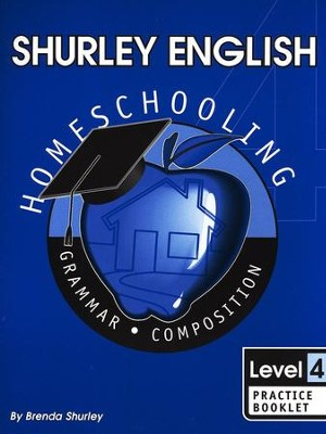 Shurley English Level 4 Practice Booklet - Slightly Imperfect  -