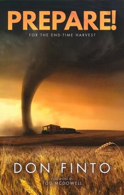 Prepare!: For the End Time Harvest  -     By: Don Finto