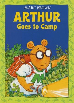 Arthur Goes to Camp  -     By: Marc Brown