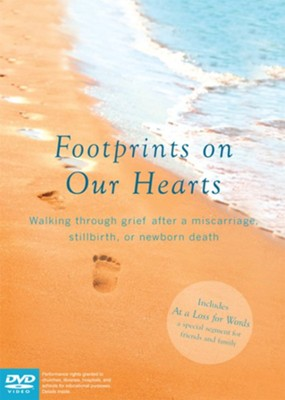 Footprints on our Hearts: How to Cope After a Miscarriage, Stillbirth or Newborn Death, DVD  -     By: Paraclete Video Productions