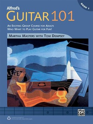 Guitar 101 / Book 1  -     By: Martha Masters
