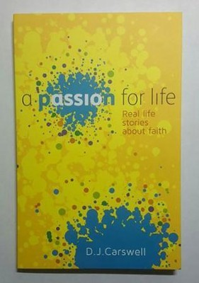 A Passion for Life   -     By: Paul White