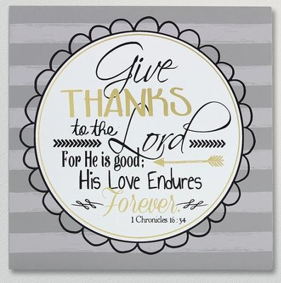 Give Thanks, Wooden Plaque  -