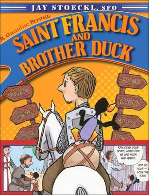 Saint Francis and Brother Duck  -     By: Jay Stoeckl