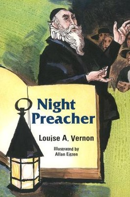 Night Preacher   -     By: Louise A. Vernon     Illustrated By: Allen Eitzen