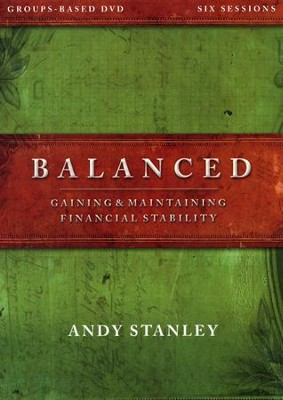 Balanced: A DVD Study: Gaining & Maintaining Financial Stability  -     By: Andy Stanley