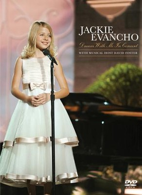 Dream With Me In Concert   -     By: Jackie Evancho