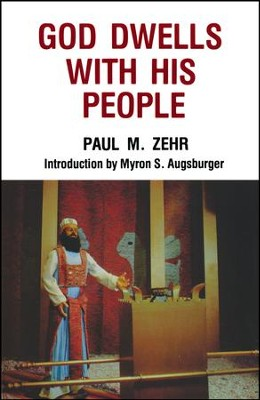 God Dwells with His People   -     By: Paul Zehr