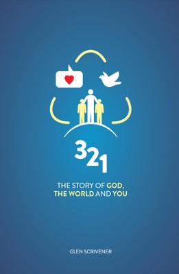 3 2 1: The story of God, the world and you  -     By: Glen Scrivener
