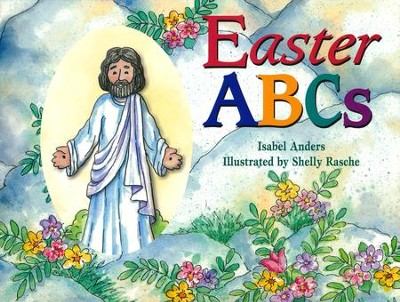 Easter ABCs - Slightly Imperfect  -     By: Isabel Anders