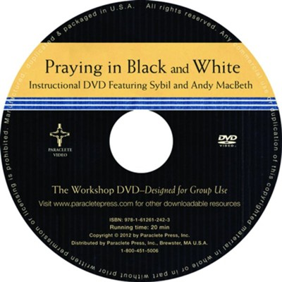 Praying in Black and White - DVD  -     By: Paraclete Video Productions
