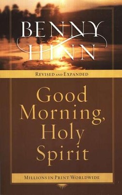 Good Morning, Holy Spirit   -     By: Benny Hinn