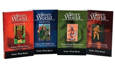 The Story of the World, 4 Volume Set - By: Susan Wise Bauer