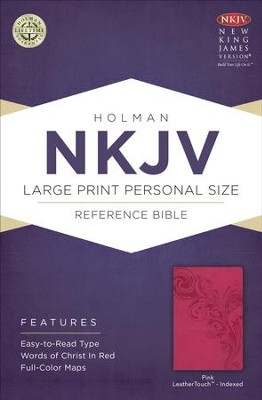 NKJV Large Print Personal Size Reference Bible, Pink LeatherTouch, Thumb-Indexed  -