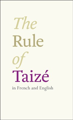 The Rule of Taize: Bilingual Edition: English and French  -