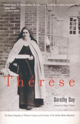 Therese   -     By: Dorothy Day
