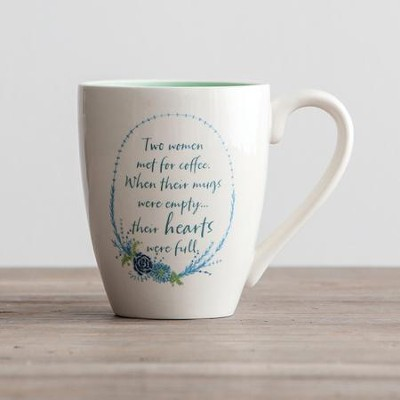 Two Women Met For Coffee Mug  -