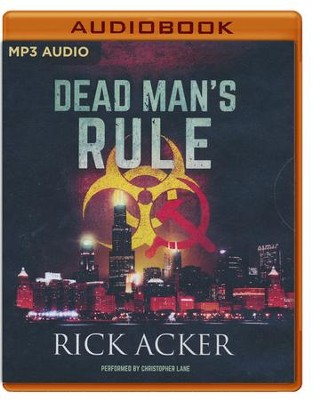 Dead Man's Rule - unabridged audio book on MP3-CD  -     By: Rick Acker