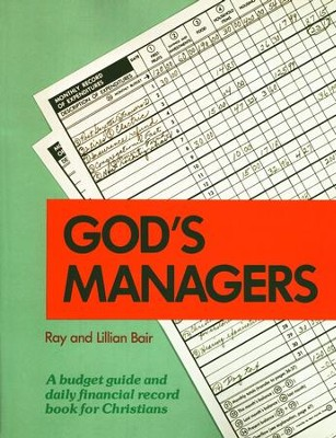 God's Managers  -     By: Ray Bair